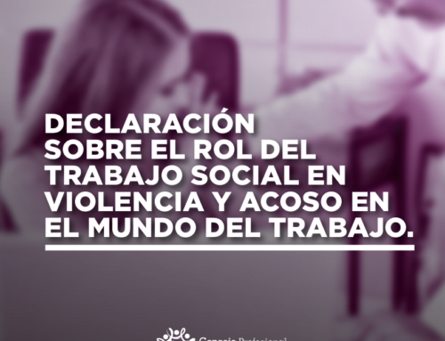 DECLARACIÓN SOBRE EL ROL DEL TRABAJO SOCIAL EN VIOLENCIA Y ACOSO EN EL MUNDO DEL TRABAJO.
